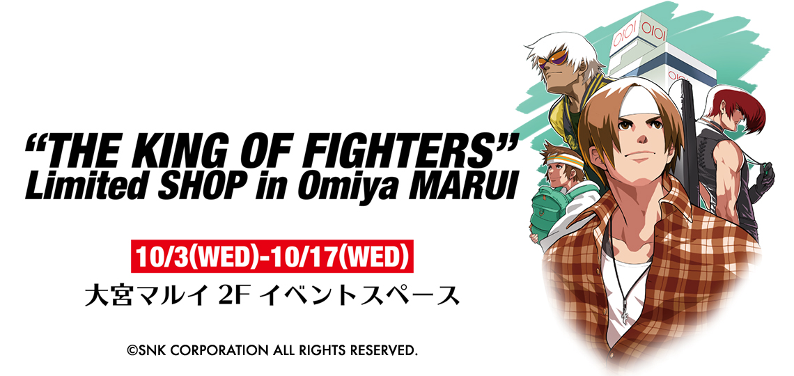 THE KING OF FIGHTERS Limited SHOP in Omiya MARUI