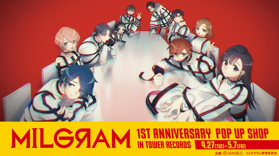 MILGRAM -ミルグラム- 1st Anniversary POP UP SHOP in TOWER RECORD